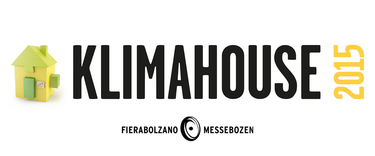 Klimahouse 2015 • 29 January -1 February 2015 2015 • Bolzano